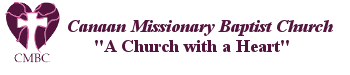 Canaan Missionary Baptist Church  –  A Church with A Heart